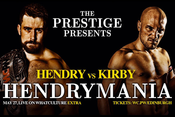 WCPW Returns To Edinburgh On May 27th With HendryMania